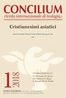 Concilium - 2018/1 - Cristianesimi asiatici
