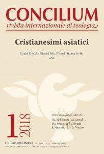 Copertina di 'Concilium - 2018/1 - Cristianesimi asiatici'