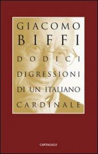 Copertina di 'Dodici digressioni di un italiano cardinale'