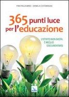 365 punti luce per l'educazione - Pino Pellegrino