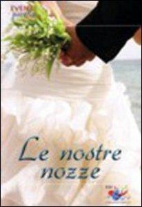 Copertina di 'Le nostre nozze'