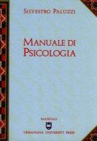 Manuale di psicologia - Paluzzi Silvestro