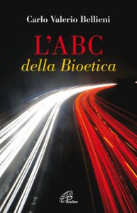 Copertina di 'L'Abc della Bioetica'