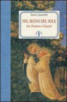 Nel segno del sole. San Tommaso d'Aquino - Centi Tito S.