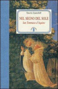 Copertina di 'Nel segno del sole. San Tommaso d'Aquino'