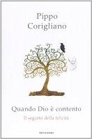 Quando Dio è contento - Pippo Corigliano