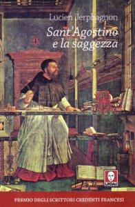 Copertina di 'Sant'Agostino e la saggezza'