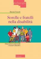 Sorelle e fratelli nella disabilità - Alessia Cinotti