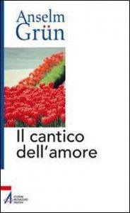 Copertina di 'Il cantico dell'amore'