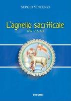 L' agnello sacrificale - Sergio Vincenzi