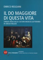 The c major of this life - Enrico Reggiani