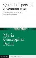 Quando le persone diventano cose - Maria Giuseppina Pacilli