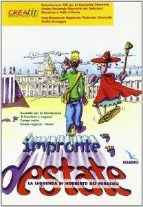 Copertina di 'Impronte destate. La leggenda di Norberto dei miracoli. Sussidio per la formazione di bambini e ragazzi, campi estivi, grest'
