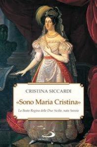 Copertina di '«Sono Maria Cristina»'