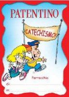 Patentino per il catechismo - Pellegrino Pino