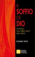 Il soffio di Dio - Etienne E. Vetö
