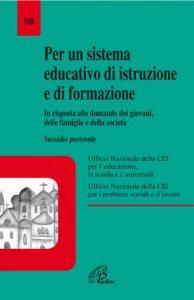 Copertina di 'Per un sistema educativo di istruzione e formazione. In risposta alle domande dei giovani, delle famiglie e della società'