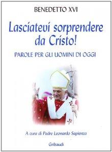Copertina di 'Lasciatevi sorprendere da Cristo!'