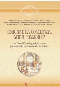 Copertina di 'Educare la coscienza: sfida possibile?'