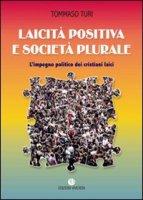 Laicità positiva e società plurale - Tommaso Turi