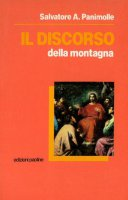 Il discorso della montagna (Mt 5-7) - Salvatore A. Panimolle