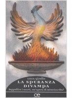 La speranza divampa - Luca Girello