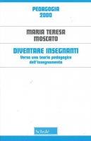 Diventare insegnanti - Maria Teresa Moscato