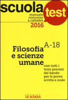 Manuale concorso a cattedre 2016. Filosofia e scienze umane A-18 - Mari Giuseppe