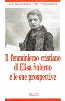Il femminismo cristiano di Elisa Salerno e le sue prospettive