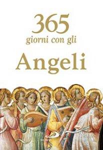 Copertina di '365 giorni con gli Angeli'