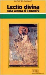 Copertina di 'Lectio divina sulla Lettera ai Romani [vol_2]'