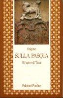 Sulla Pasqua. Il papiro di Tura - Origene