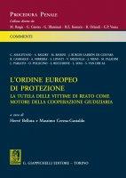 L'ordine europeo di protezione - Chiara Amalfitano, Roberta Casiraghi, Sandra Recchione