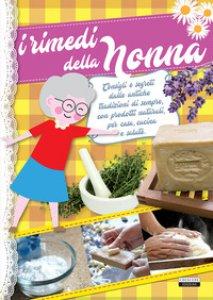 Copertina di 'I rimedi della nonna'