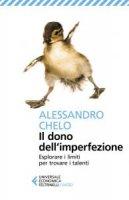 Il dono dell'imperfezione - Alessandro Chelo