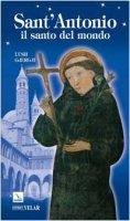 Sant'Antonio. Il santo del mondo - Gjergji Lush