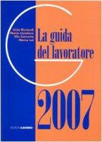 La guida del lavoratore 2007