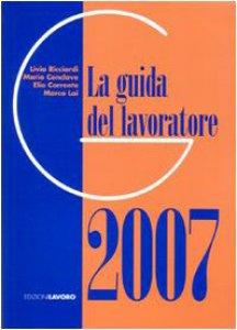 Copertina di 'La guida del lavoratore 2007'