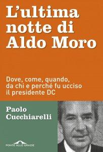 Copertina di 'L'ultima notte di Aldo Moro'