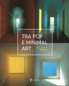 Copertina di 'Tra pop e minimal art. Ediz. a colori'