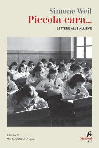 Copertina di 'Piccola cara... Lettere alle allieve'