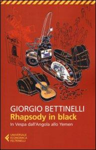 Copertina di 'Rhapsody in black. In Vespa dall'Angola allo Yemen'