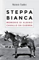 Steppa bianca - Michele Taddei