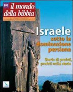 Copertina di 'Il mondo della Bibbia (2010)'