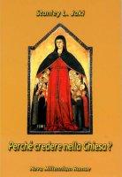 Perchè credere nella Chiesa? - Jáki Stanley L.