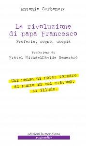 Copertina di 'La rivoluzione di Papa Francesco'