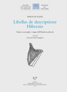 Copertina di 'Libellus de descriptione Hibernie. Natura, meraviglie e magie dell'Irlanda medievale. Ediz. latina e italiana'