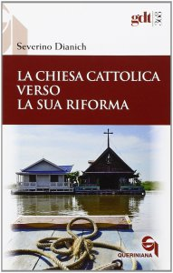 Copertina di 'La Chiesa cattolica verso la sua riforma'