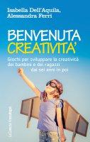 Benvenuta creatività - Isabella Dell'Aquila, Alessandra Ferri