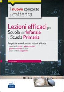 Copertina di 'Lezioni efficaci per scuola dell'infanzia e scuola primaria. Con espansione online'